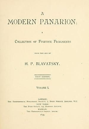 A modern panarion : a collection of: Blavatsky, H. P.