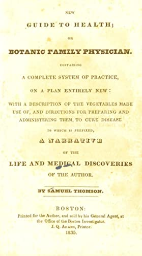 A narrative of the life and medical: Thomson, Samuel, 1769-1843.