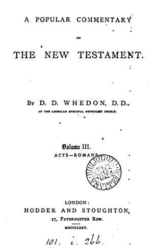 A popular commentary on the New Testament: Daniel Denison Whedon