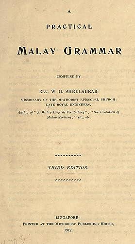 A practical Malay grammar (1912) [Reprint]: Shellabear, W. G.
