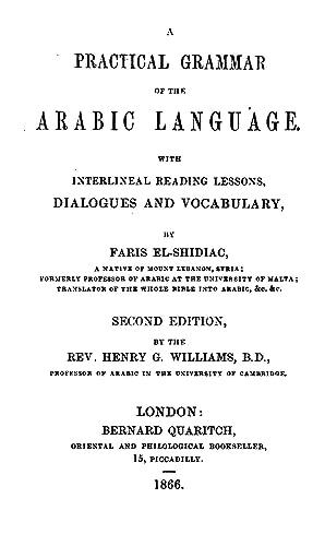 A practical grammar of the Arabic language: Shidya?q, Ah?mad Fa?ris,