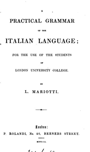 A practical grammar of the Italian language,: Antonio Carlo N