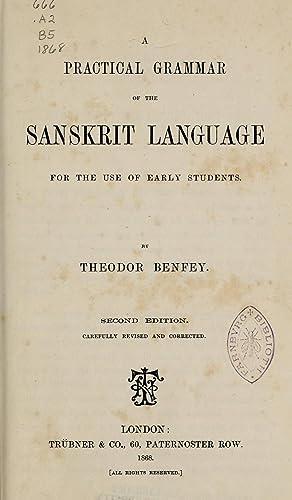 A practical grammar of the Sanskrit language: Benfey, Theodor, 1809-1881