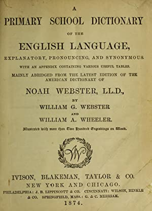 A primary school dictionary of the English: Webster, Noah, 1758-1843,Webster,
