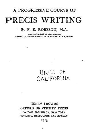 A progressive course of précis writing (1913): Robeson, F. E.
