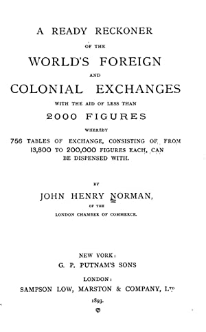 A ready reckoner of the world's foreign: Norman, John Henry,