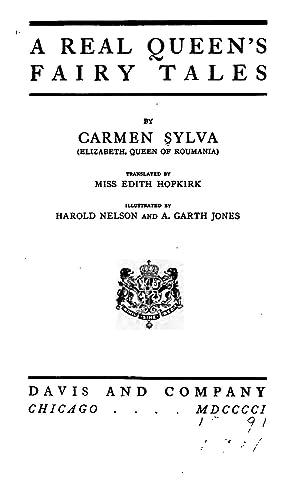 A real queen's fairy tales (1901) [Reprint]: Sylva, Carmen,Hopkirk, Edith,