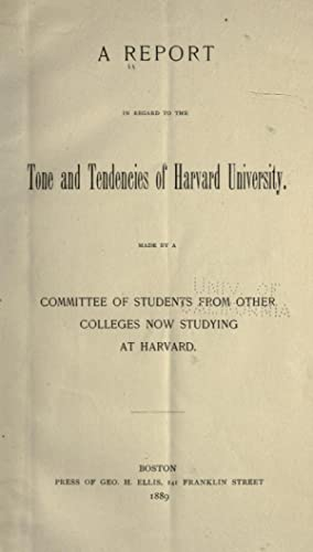 A report in regard to the tone: Harvard University. Committee