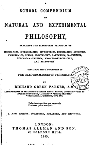 A school compendium of natural and experimental: Richard Green Parker