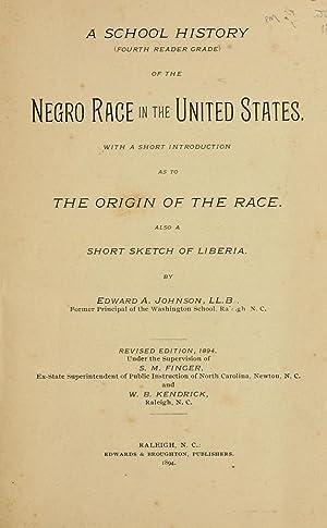 A school history . of the Negro: Johnson, E. A,Edwards