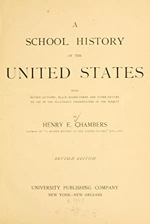 A school history of the United States: Chambers, Henry E.