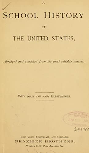 A school history of the United States,: Benziger brothers
