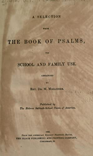 A selection from the Book of Psalms: Mielziner, M. (Moses),