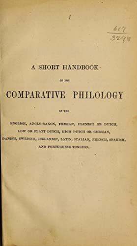 A short handbook of the comparative philology: Clarke, Hyde, 1815-1895