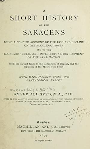 A short history of the Saracens, being: Amr 'Al, Maulaw