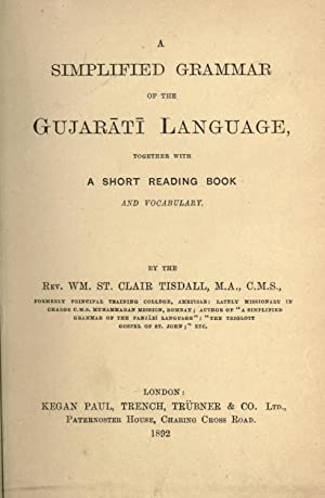 A simplified grammar of the Gujarati language: Tisdall, William St.