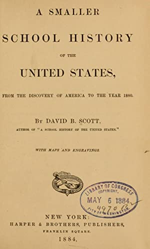 A smaller school history of the United: Scott, David B.