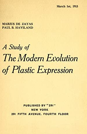 A study of the modern evolution of: Zayas, Marius de,Haviland,