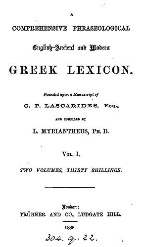 A comprehensive phraseological English-Ancient and Modern Greek: G P. Laskarid?s