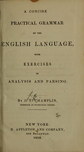 A concise practical grammar of the English: Champlin, J. T.