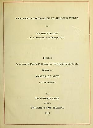 A critical concordance to Seneca's Medea (1913): Voegelein, L. Belle