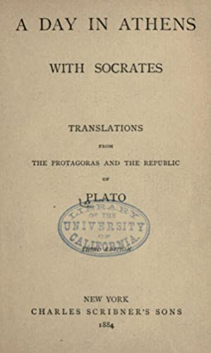 A day in Athens with Socrates; translations: Plato,Mason, Ellen Francis,