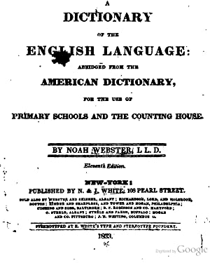 A dictionary of the English language: abridged: Webster, Noah, 1758-1843
