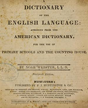 A dictionary of the English language; abridged: Webster, Noah, 1758-1843