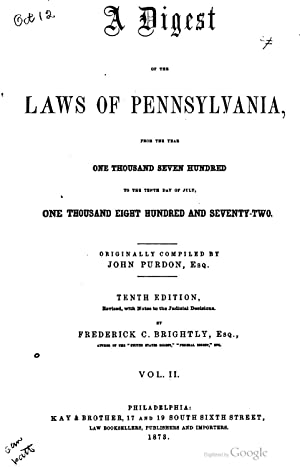 A digest of the laws of Pennsylvania,: Pennsylvania. Laws, statutes,