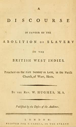 A discourse in favour of the abolition: Hughes, William, d.