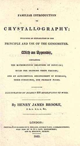 A familiar introduction to crystallography : including: Brooke, Henry James,