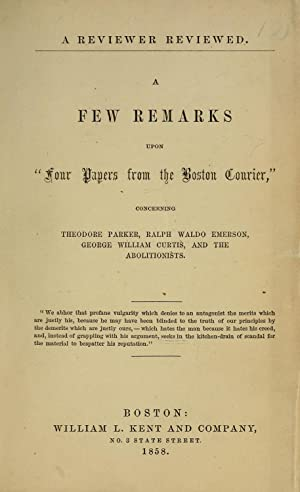 "A few remarks upon ""Four papers from: Parker, Theodore, 1810-1860,Curtis,"