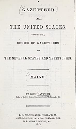 A gazetteer of the United States, comprising: Hayward, John, 1781-1862