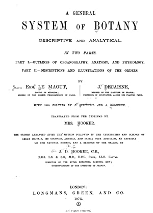 A general system of botany, descriptive and: Le Maout, Emm.