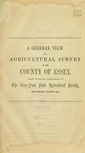 A general view . of the county: Watson, Winslow C.