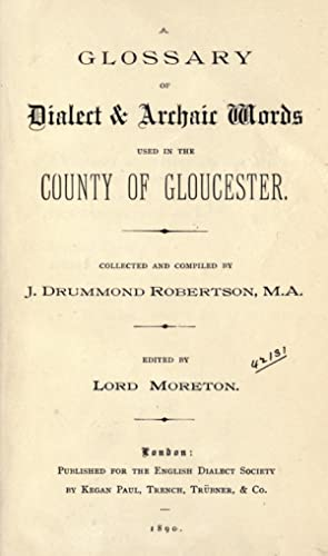 A glossary of dialect & archaic words: Robertson, John Drummond,