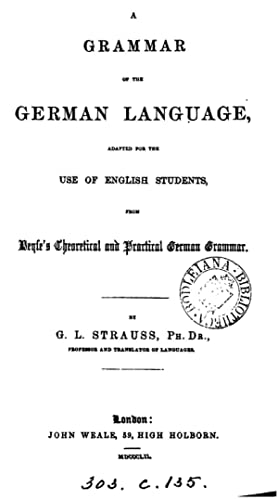 A grammar of the German language, adapted: Gustave Louis M