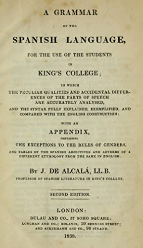 A grammar of the Spanish language : Jimez de Alcal