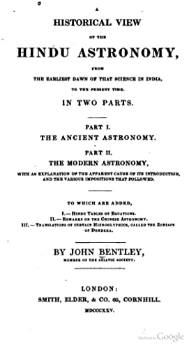 A historical view of the Hindu astronomy,: Bentley, John