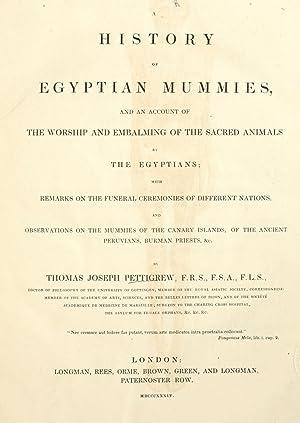 A history of Egyptian mummies, and an: Pettigrew, Thomas Joseph,