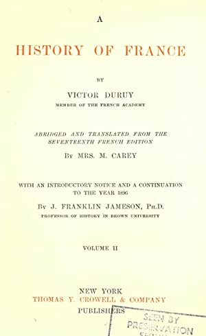 A history of France (Volume: 2) [Reprint]: Duruy, Victor, 1811-1894,Carey,