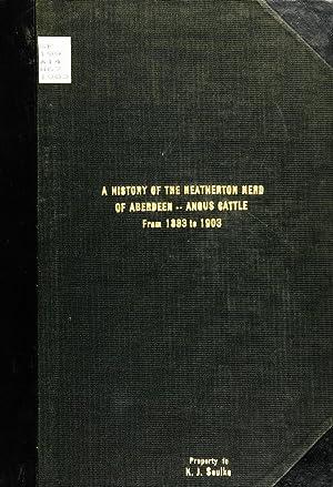 A history of the Heatherton herd of: Goodwin, John S