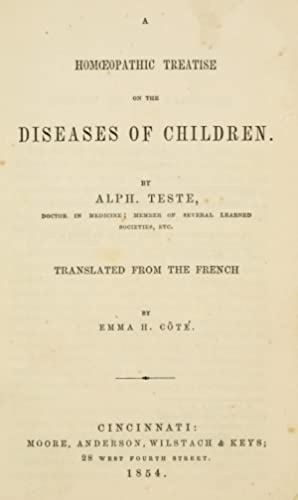 A homoeopathic treatise on the diseases of: Teste, Alphonse, 1814-,National