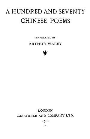 A hundred and seventy Chinese poems [Reprint]: Waley, Arthur,Bai, Juyi,