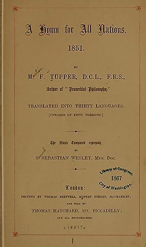A hymn for all nations. 1851 (1851): Tupper, Martin Farquhar,
