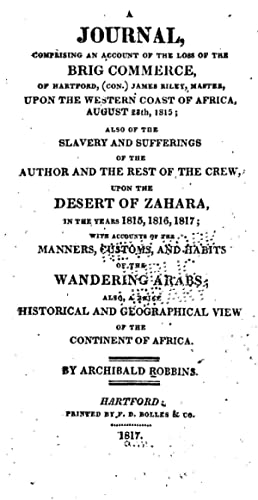 A journal : comprising an account of: Robbins, Archibald, 1792-1865