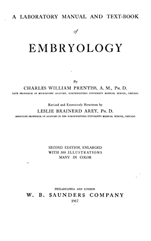A laboratory manual and text-book of embryology: Prentiss, Charles William,