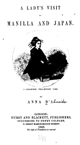 A lady's visit to Manilla and Japan: D'Almeida, Anna