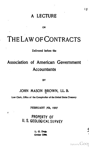A lecture on the law of contracts,: Brown, John Mason,