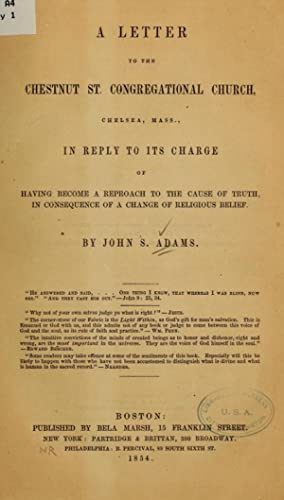 A letter to the Chestnut st. Congregational: Adams, John S.